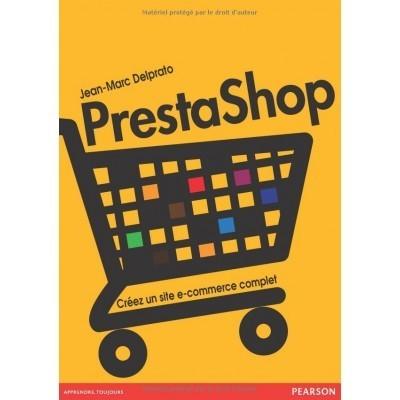 PrestaShop : Créez un site de e-commerce complet