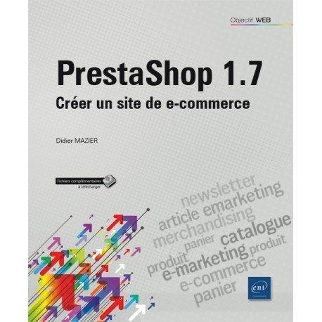 Livre PrestaShop 1.7 - Créer un site de e-commerce